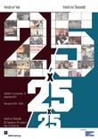 25 de ani, 25 de minute, 25 de contribuţii