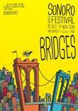 """MUZICĂ. Festivalul SoNoRo """"Bridges"""" – ediţia a IX-a"""